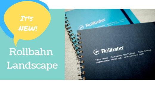 ロルバーンに新作登場!ランドスケープは考えがまとまらない時の強い味方になる予感【Rollbahn Landscape】